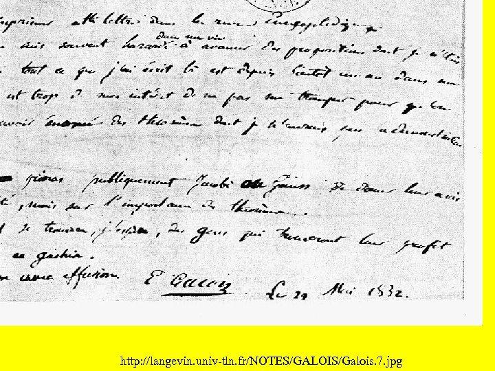http: //langevin. univ-tln. fr/NOTES/GALOIS/Galois. 7. jpg