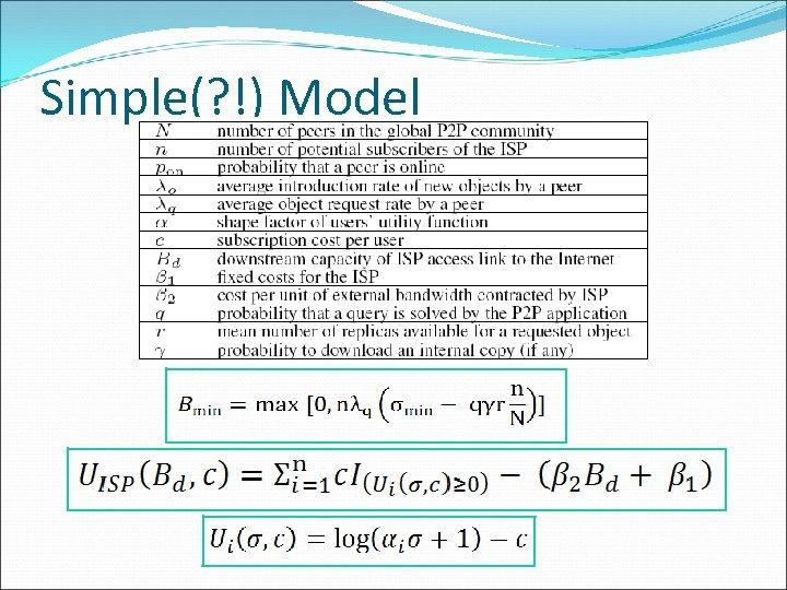 Simple(? !) Model