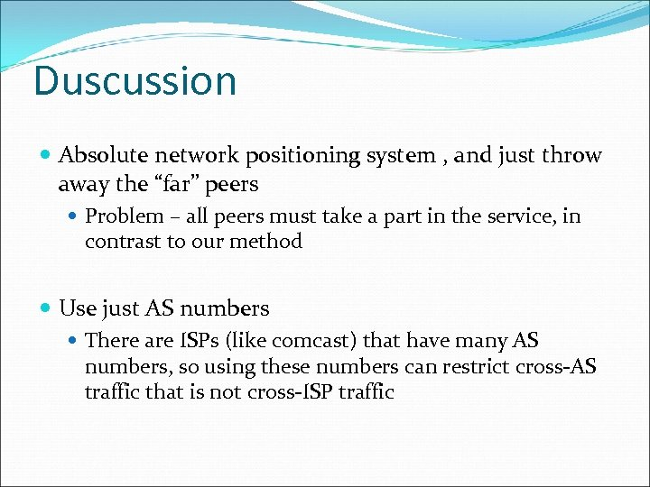 """Duscussion Absolute network positioning system , and just throw away the """"far"""" peers Problem"""