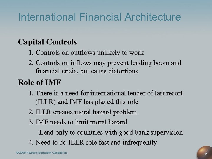 International Financial Architecture Capital Controls 1. Controls on outflows unlikely to work 2. Controls
