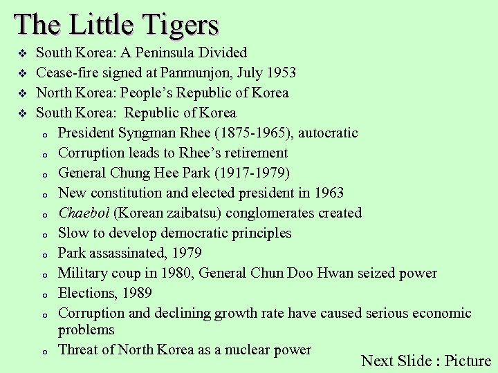 The Little Tigers v v South Korea: A Peninsula Divided Cease-fire signed at Panmunjon,