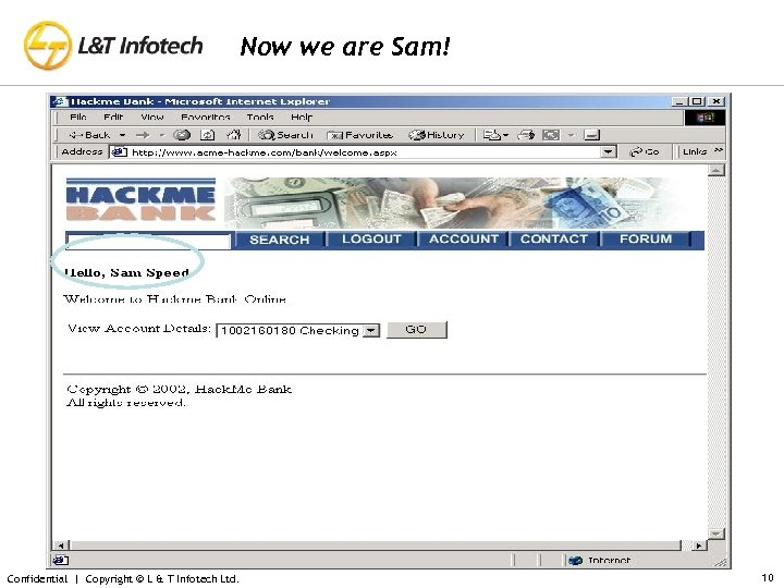 Now we are Sam! Confidential | Copyright © L & T Infotech Ltd. 10