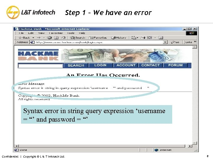 Step 1 – We have an error Syntax error in string query expression 'username