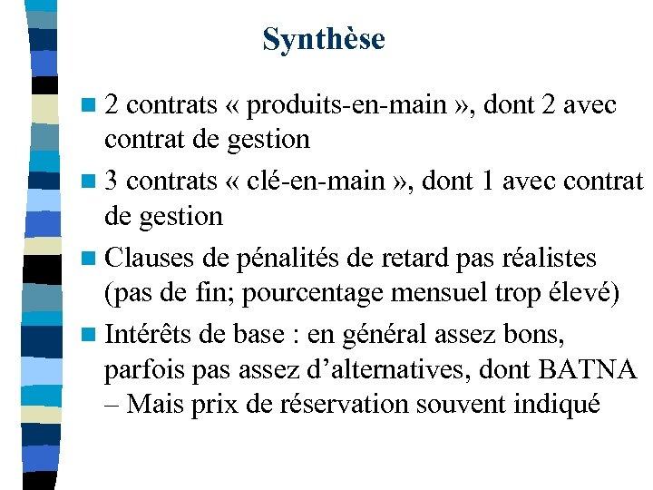 Synthèse n 2 contrats « produits-en-main » , dont 2 avec contrat de gestion