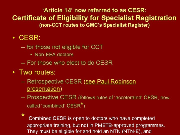 'Article 14' now referred to as CESR: Certificate of Eligibility for Specialist Registration (non-CCT