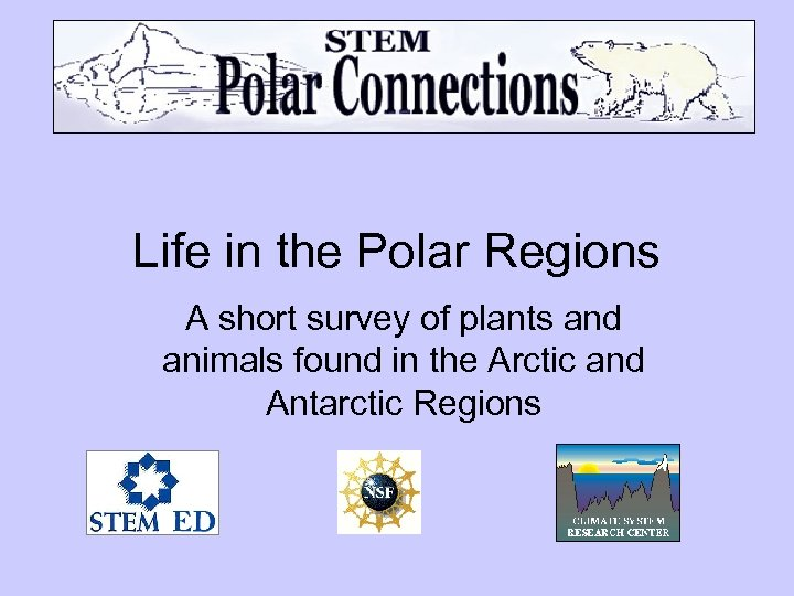 Life in the Polar Regions A short survey of plants and animals found in