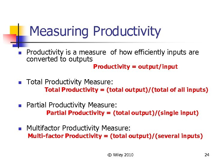 Measuring Productivity n Productivity is a measure of how efficiently inputs are converted to