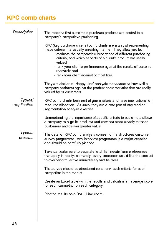 KPC comb charts Description The reasons that customers purchase products are central to a