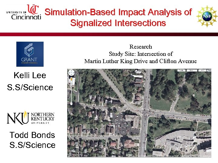 Simulation-Based Impact Analysis of Signalized Intersections Research Study Site: Intersection of Martin Luther King