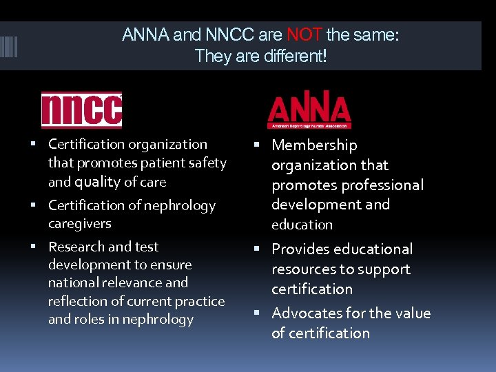 ANNA and NNCC are NOT the same: They are different! Certification organization that promotes
