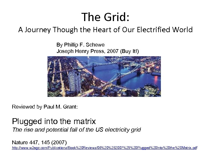 The Grid: A Journey Though the Heart of Our Electrified World By Phillip F.