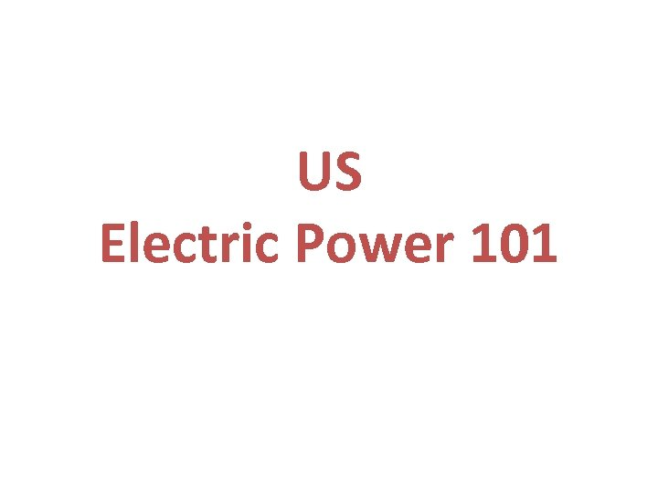 US Electric Power 101