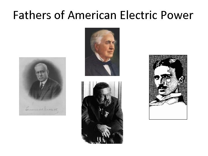 Fathers of American Electric Power