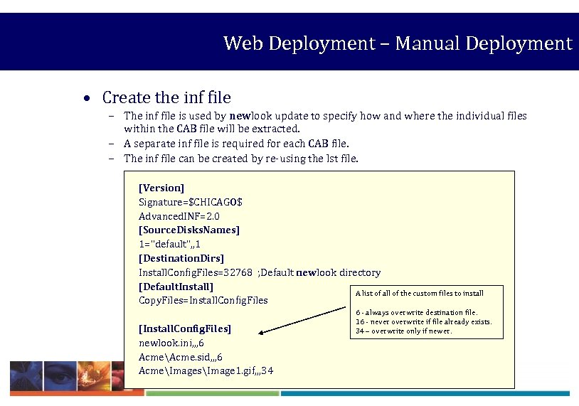 Web Deployment – Manual Deployment • Create the inf file – The inf file
