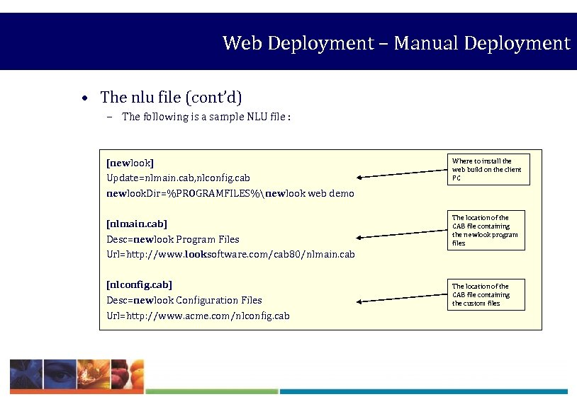 Web Deployment – Manual Deployment • The nlu file (cont'd) – The following is