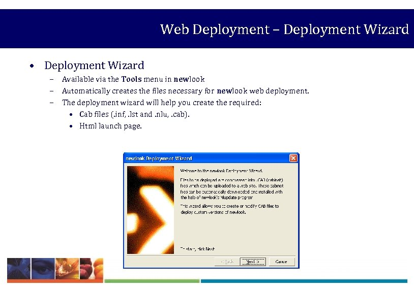 Web Deployment – Deployment Wizard • Deployment Wizard – Available via the Tools menu