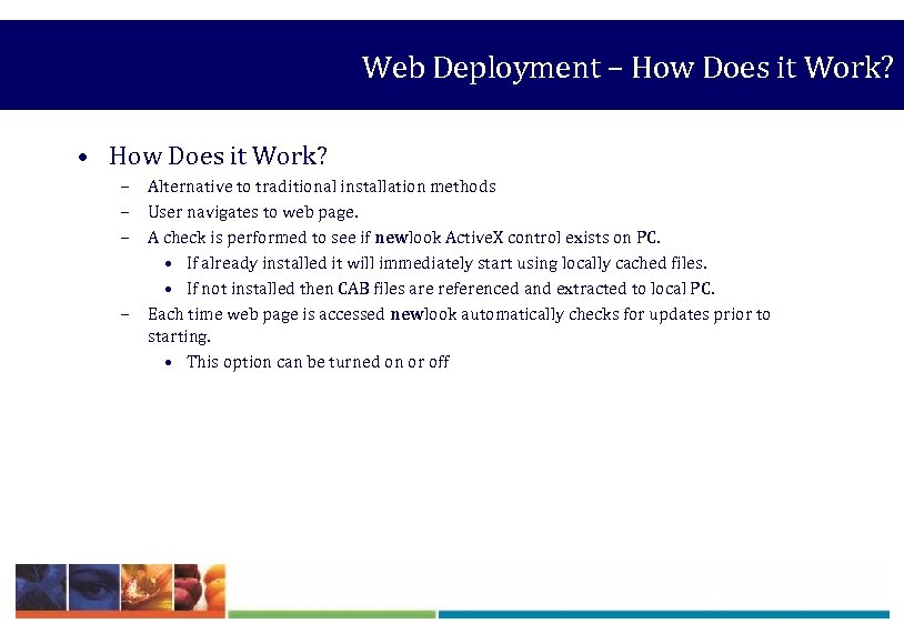 Web Deployment – How Does it Work? • How Does it Work? – Alternative