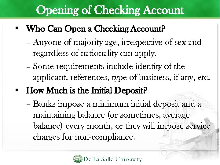 Opening of Checking Account Who Can Open a Checking Account? – Anyone of majority