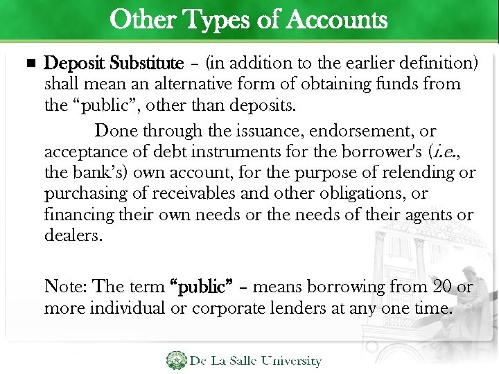 Other Types of Accounts Deposit Substitute – (in addition to the earlier definition) shall