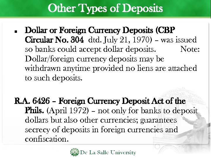 Other Types of Deposits Dollar or Foreign Currency Deposits (CBP Circular No. 304 dtd.