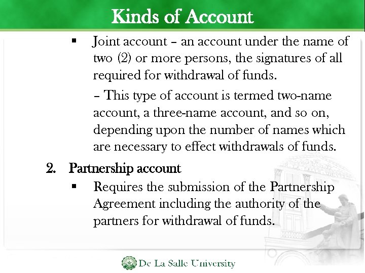 Kinds of Account Joint account – an account under the name of two (2)