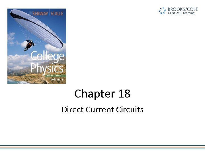 Chapter 18 Direct Current Circuits
