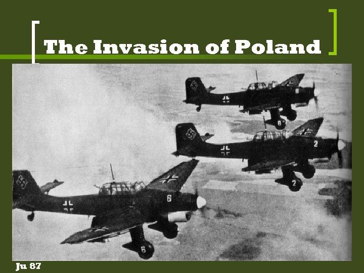 The Invasion of Poland Ju 87