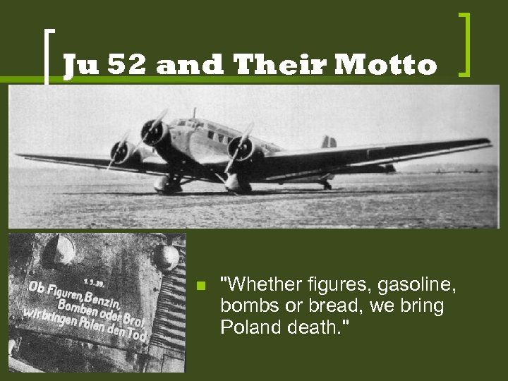 Ju 52 and Their Motto n