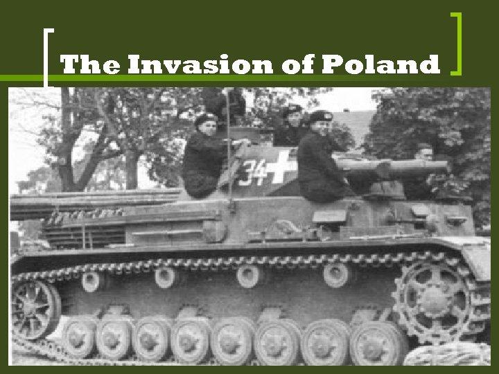 The Invasion of Poland