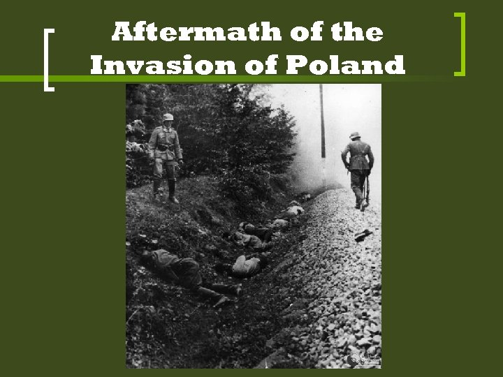 Aftermath of the Invasion of Poland