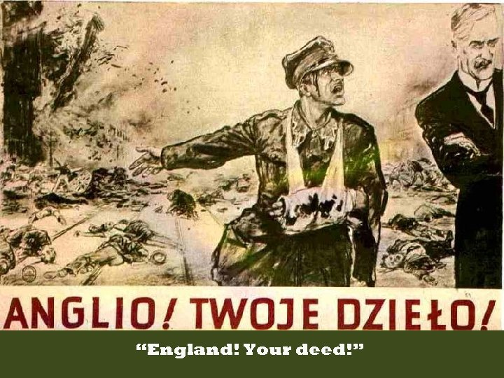 """England! Your deed!"""