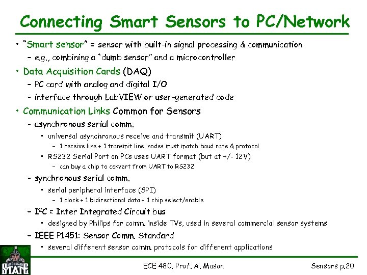 """Connecting Smart Sensors to PC/Network • """"Smart sensor"""" = sensor with built-in signal processing"""