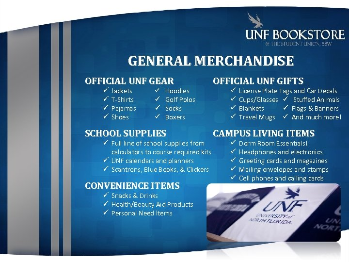 GENERAL MERCHANDISE OFFICIAL UNF GEAR OFFICIAL UNF GIFTS SCHOOL SUPPLIES CAMPUS LIVING ITEMS Jackets