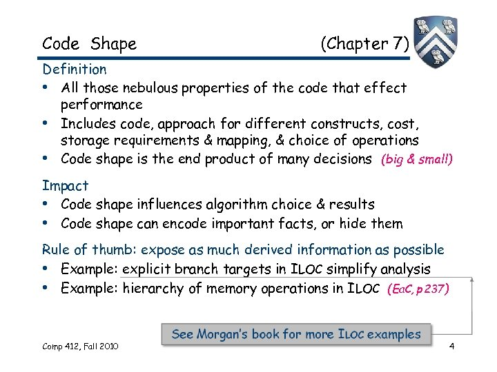 Code Shape (Chapter 7) Definition • All those nebulous properties of the code that