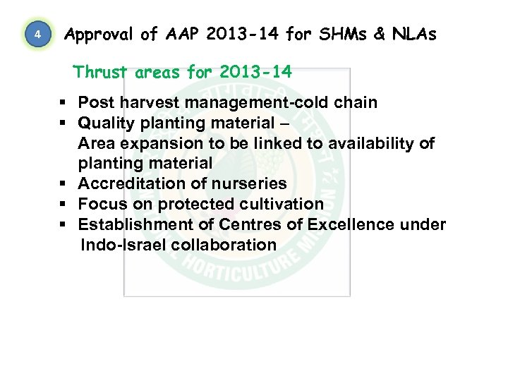 4 Approval of AAP 2013 -14 for SHMs & NLAs Thrust areas for 2013