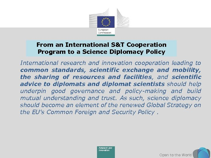 From an International S&T Cooperation Program to a Science Diplomacy Policy International research and