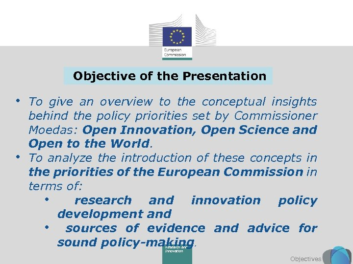 Objective of the Presentation • To give an overview to the conceptual insights