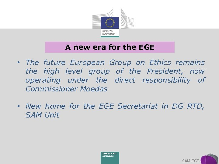 A new era for the EGE • The future European Group on Ethics remains