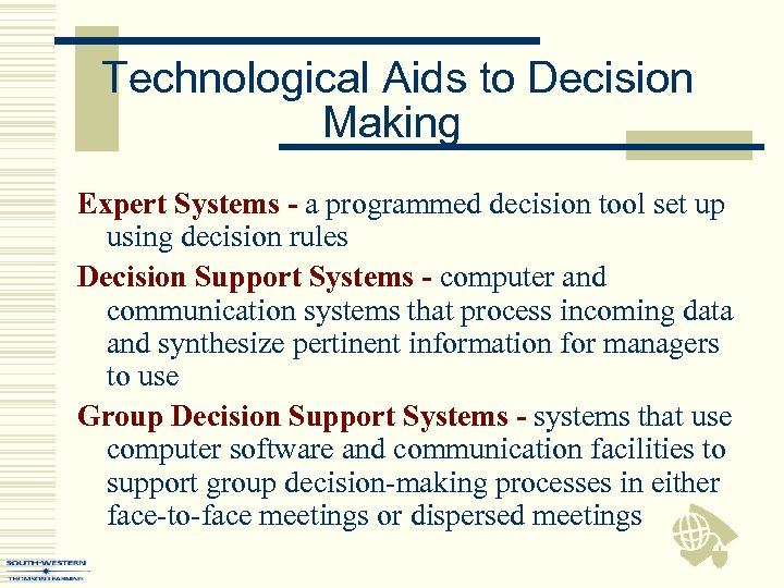 Technological Aids to Decision Making Expert Systems - a programmed decision tool set up