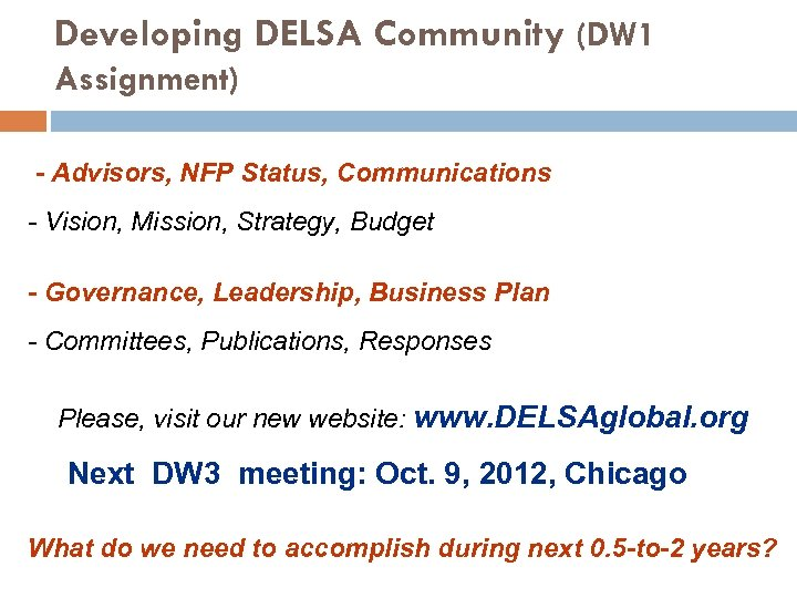 Developing DELSA Community (DW 1 Assignment) - Advisors, NFP Status, Communications - Vision, Mission,