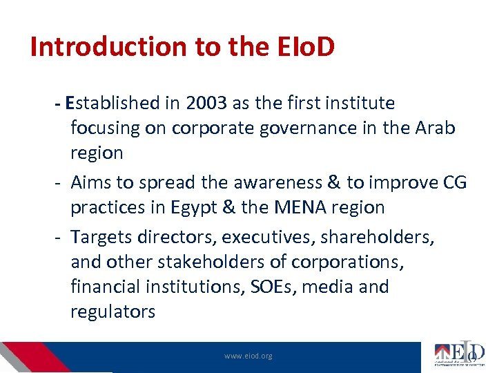 Introduction to the EIo. D - Established in 2003 as the first institute focusing