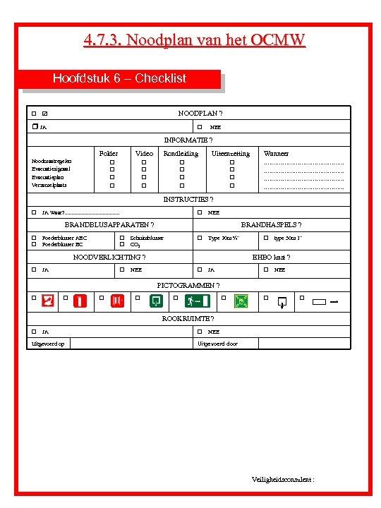 4. 7. 3. Noodplan van het OCMW Hoofdstuk 6 – Checklist r R NOODPLAN