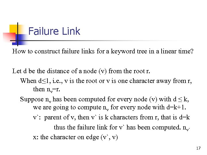 Failure Link How to construct failure links for a keyword tree in a linear