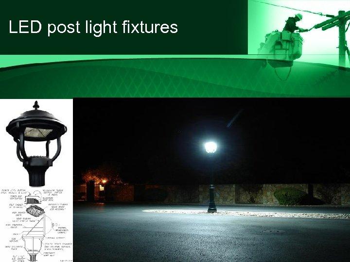 LED post light fixtures
