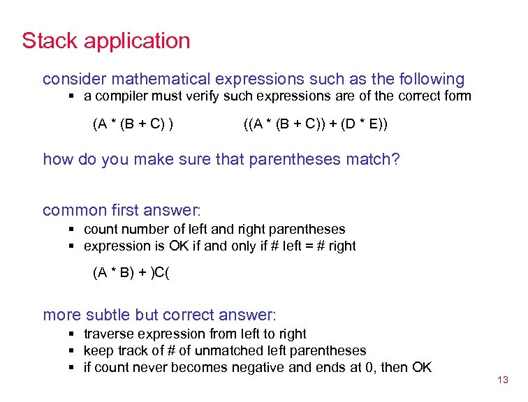 Stack application consider mathematical expressions such as the following § a compiler must verify