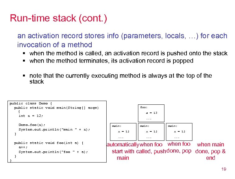 Run-time stack (cont. ) an activation record stores info (parameters, locals, …) for each