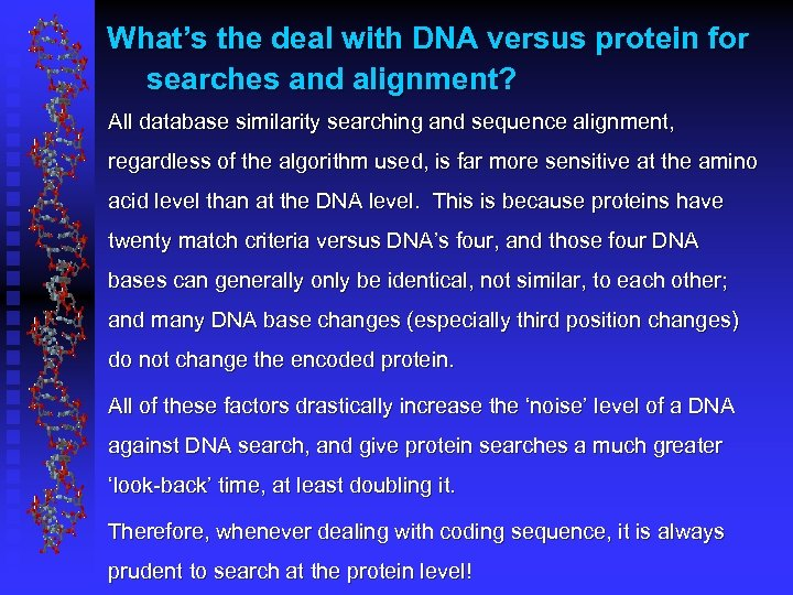 What's the deal with DNA versus protein for searches and alignment? All database similarity