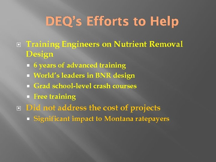 DEQ's Efforts to Help Training Engineers on Nutrient Removal Design 6 years of advanced