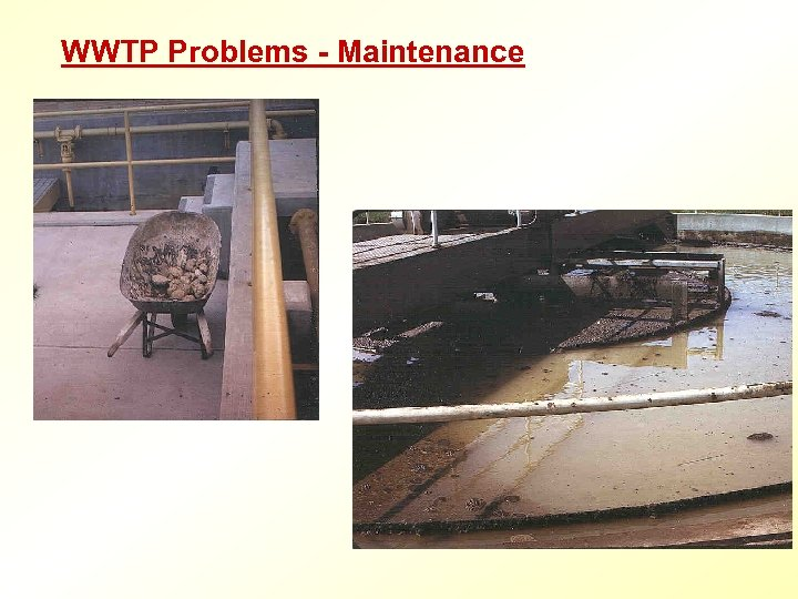 WWTP Problems - Maintenance