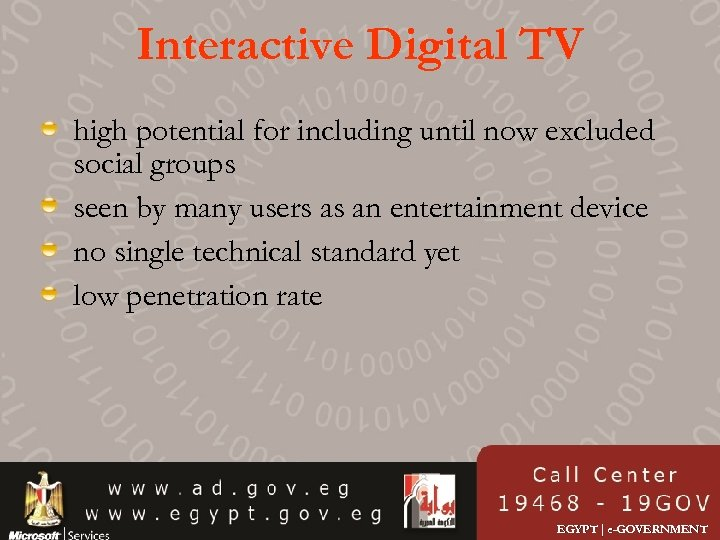 Interactive Digital TV high potential for including until now excluded social groups seen by